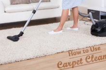 Guide to use Carpet Cleaner for Deep Cleaning of Carpet and Upholstery